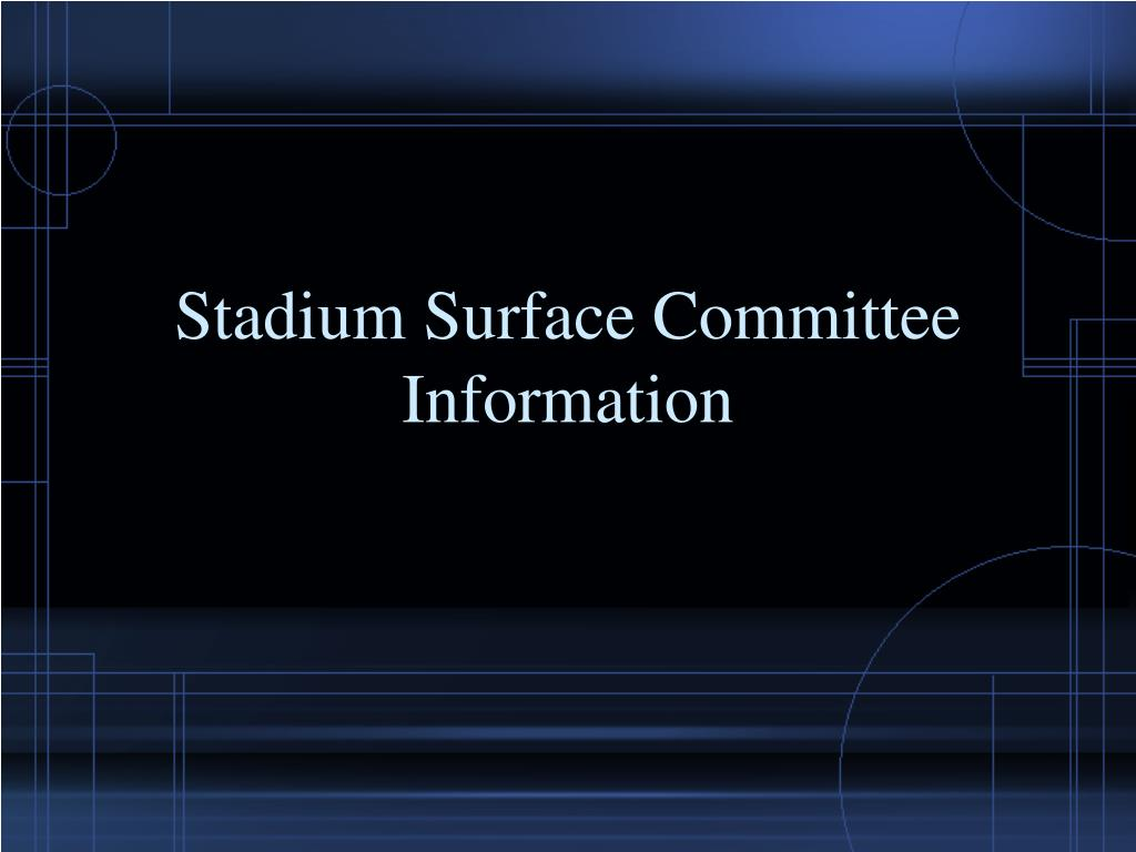 stadium surface committee information l.