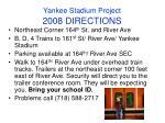 yankee stadium project 2008 directions
