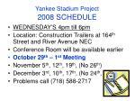yankee stadium project 2008 schedule