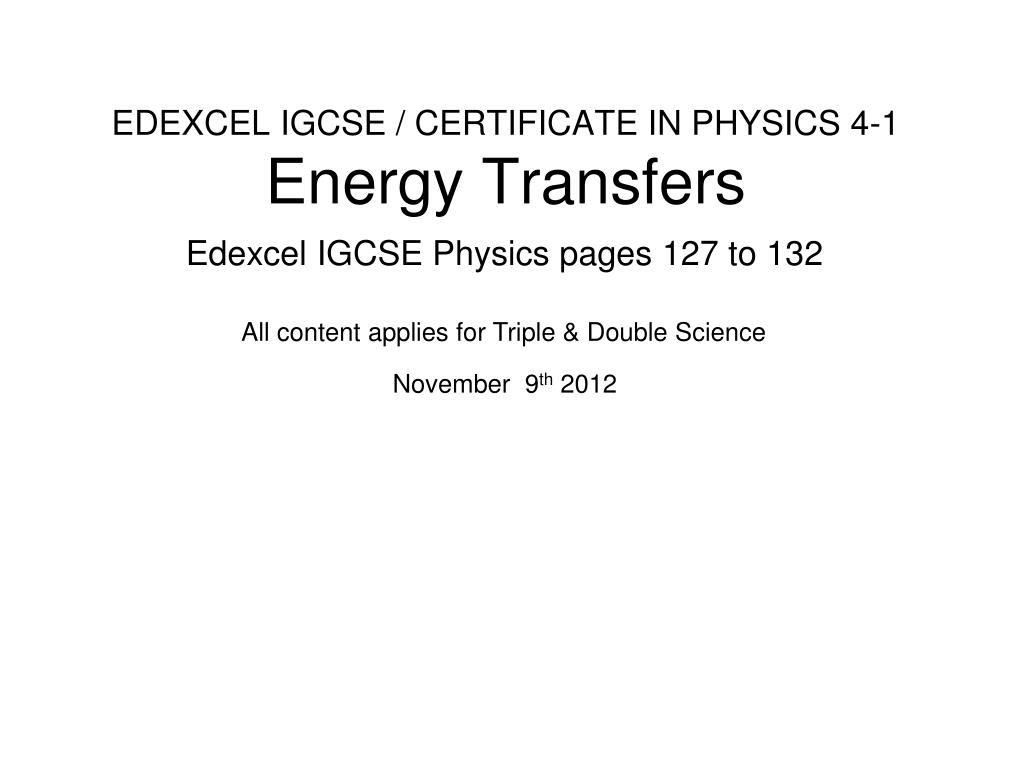 edexcel igcse certificate in physics 4 1 energy transfers l.