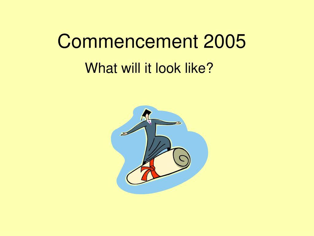 commencement 2005 l.