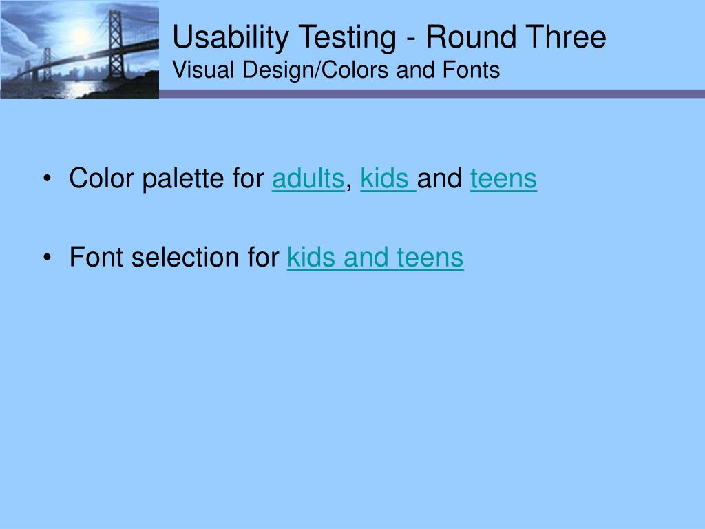 Usability Testing - Round Three