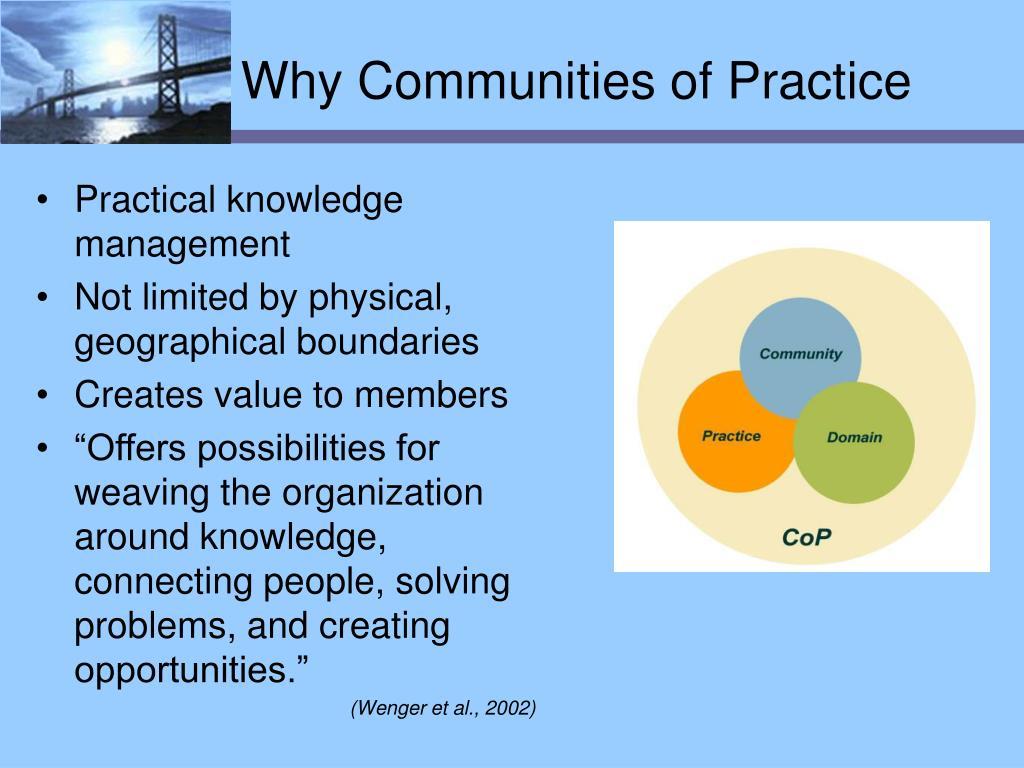 Why Communities of Practice