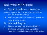 real world mrp insight