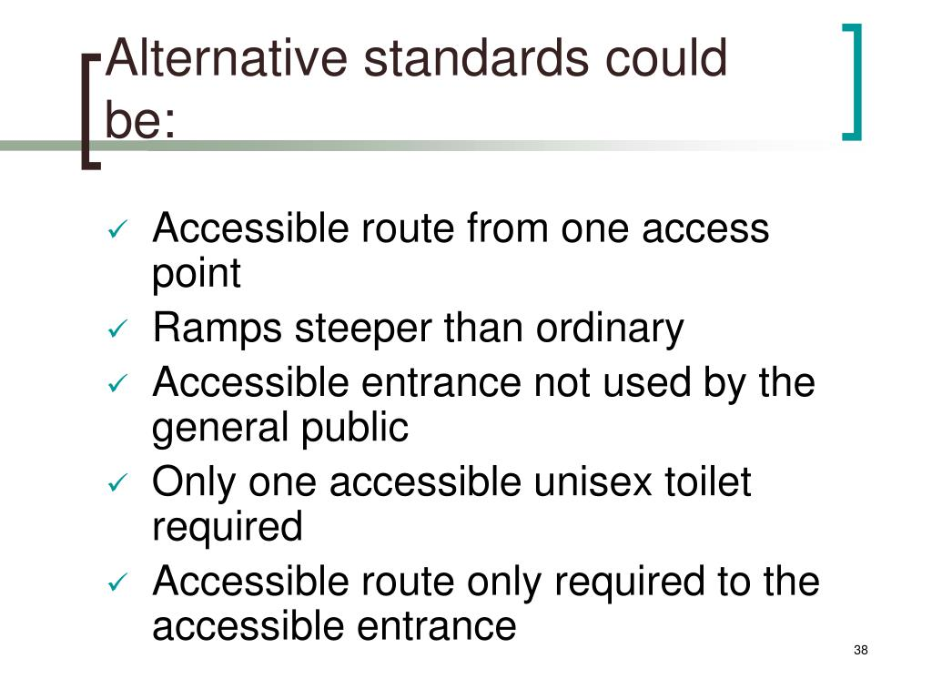 Alternative standards could be: