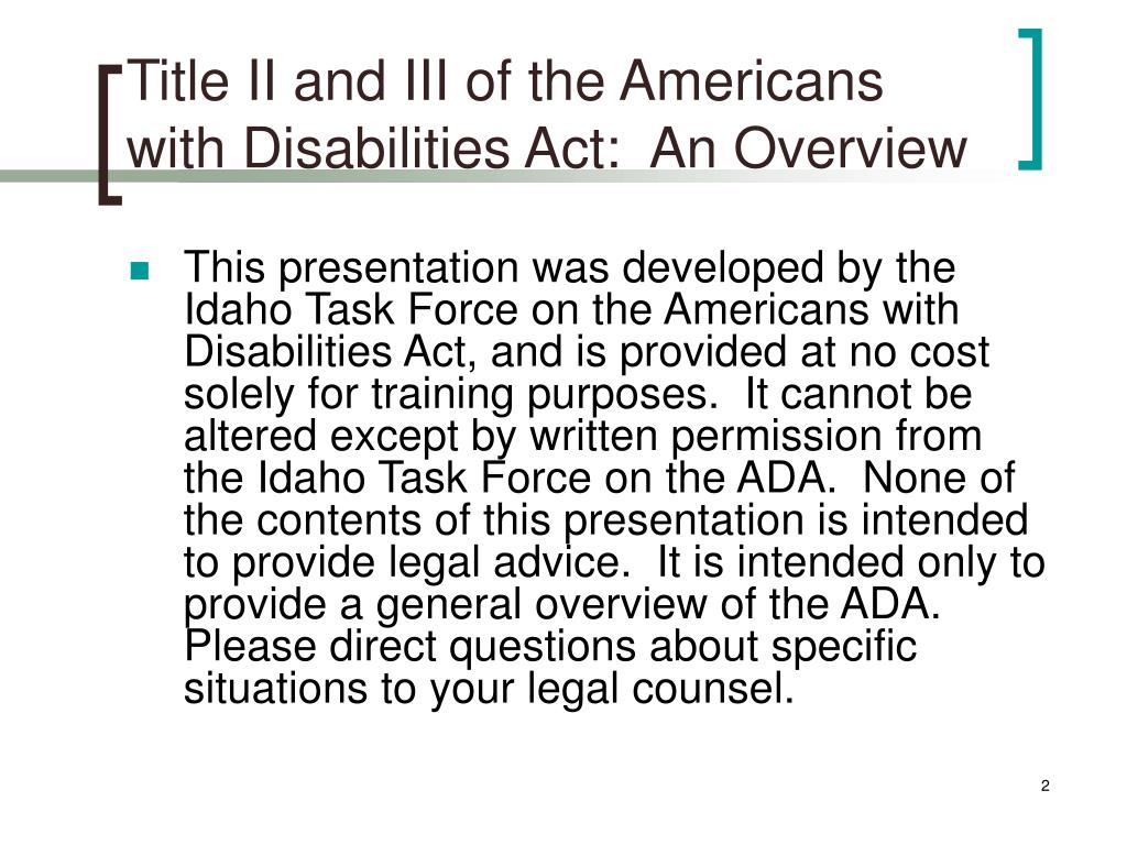 Title II and III of the Americans with Disabilities Act:  An Overview