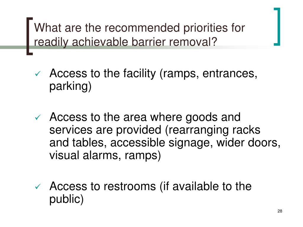 What are the recommended priorities for readily achievable barrier removal?