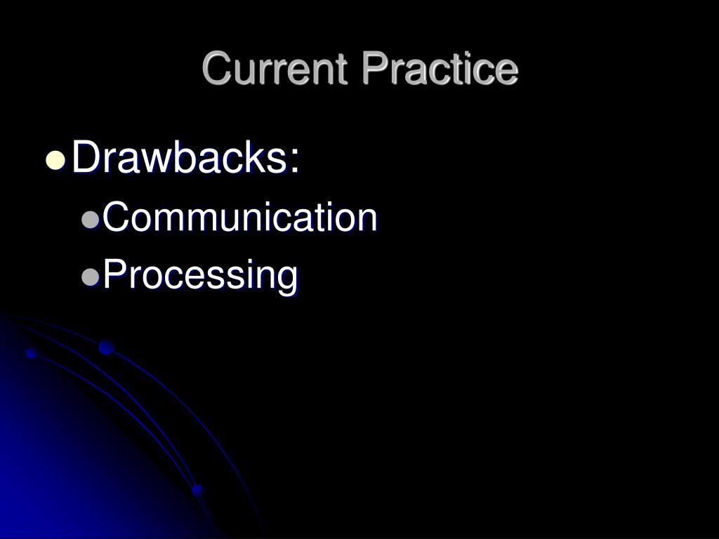 Current Practice