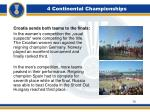 4 continental championships10