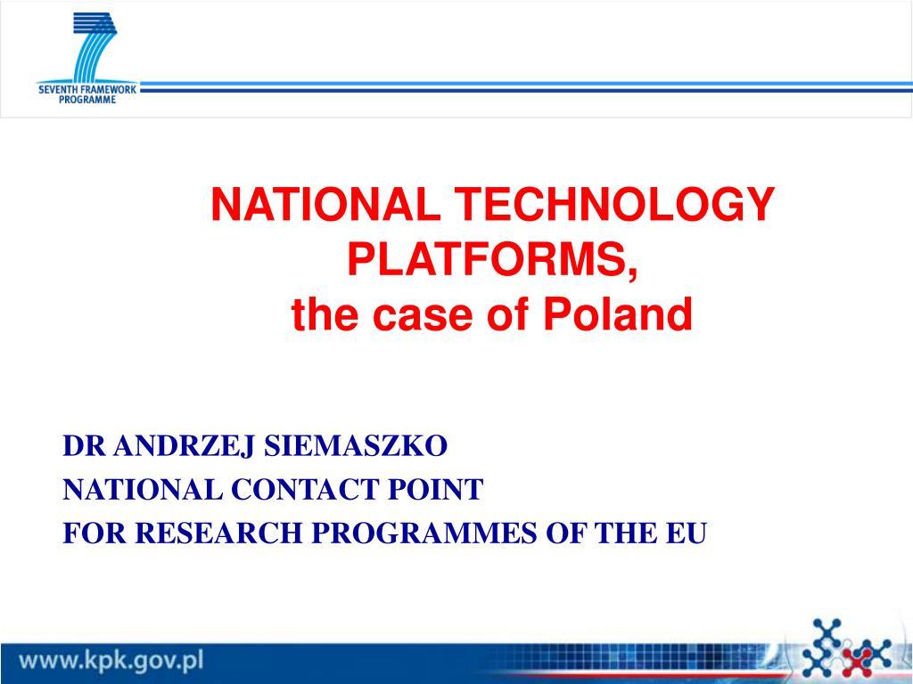 national technology platforms the case of poland l.