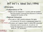 iht int l v ideal std 199410