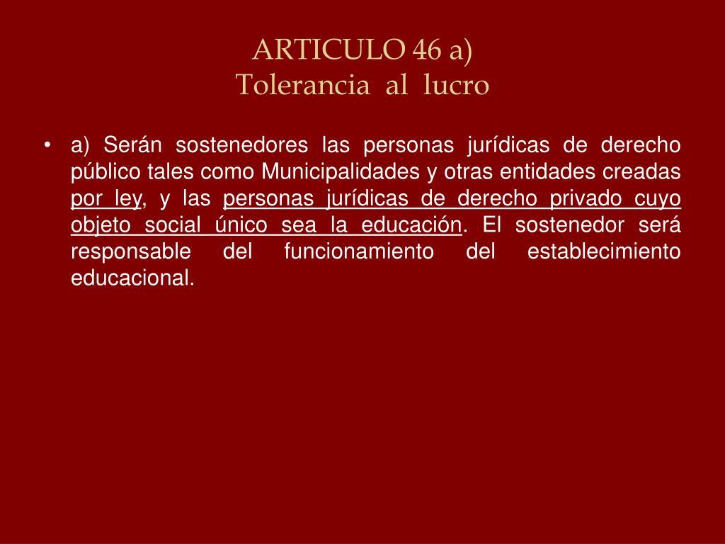 ARTICULO 46 a)