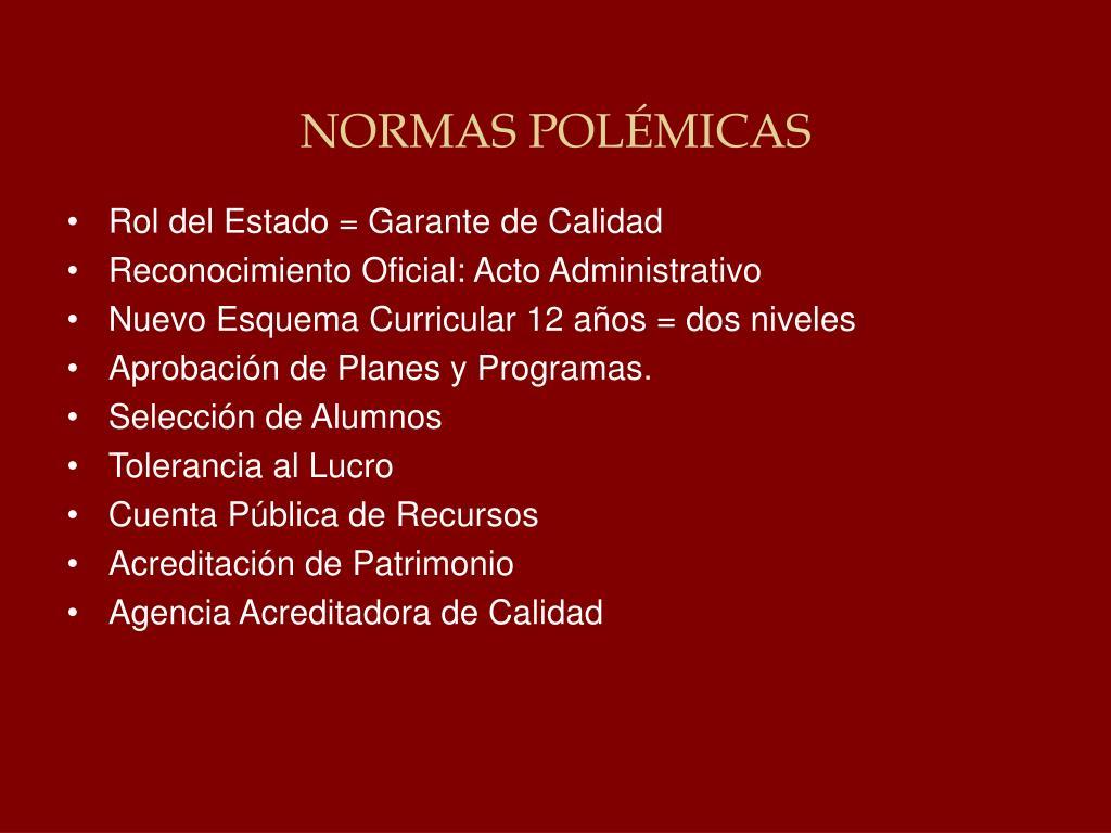 NORMAS POLÉMICAS