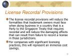 license recordal provisions