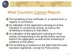 what countries cannot require