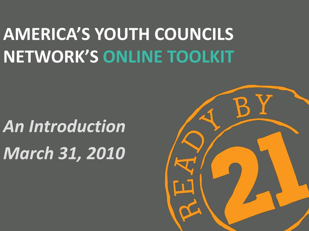 america s youth councils network s online toolkit l.
