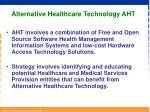 alternative healthcare technology aht