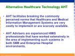 alternative healthcare technology aht5