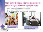 scifinder scholar license agreement provides guidelines for proper use