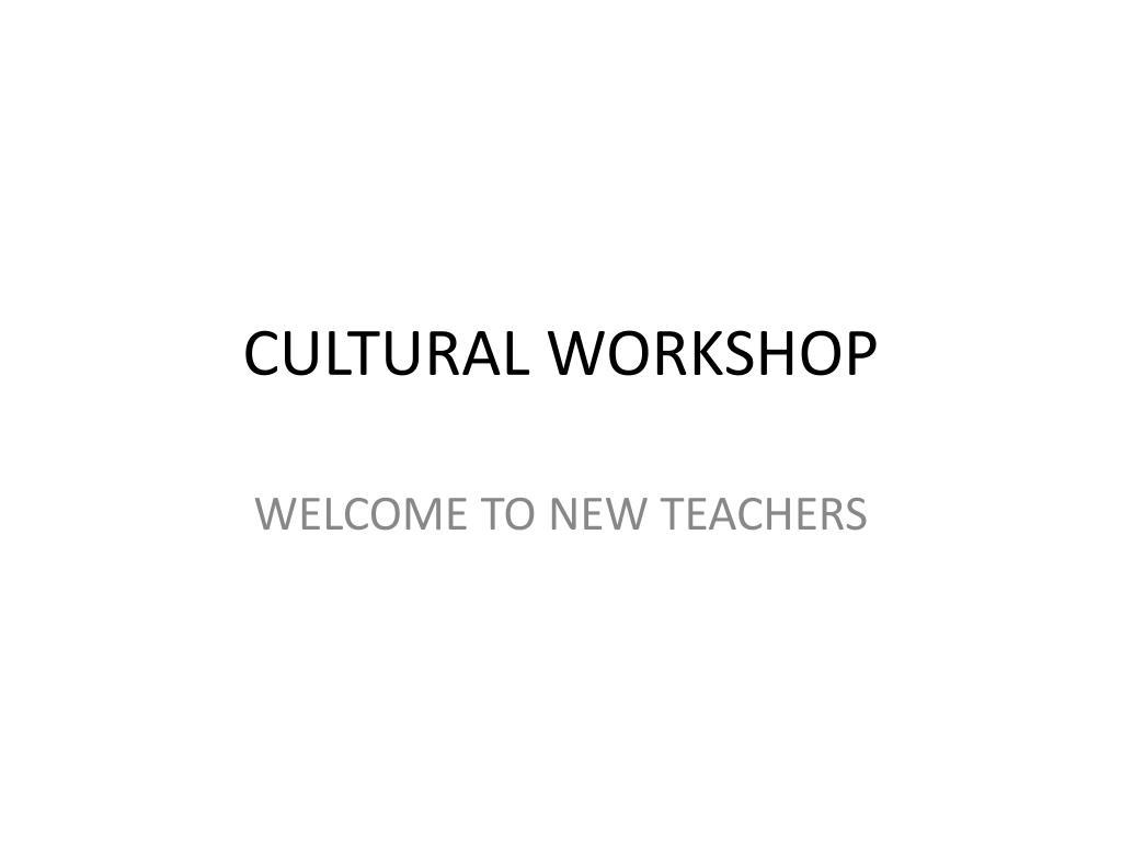 cultural workshop l.