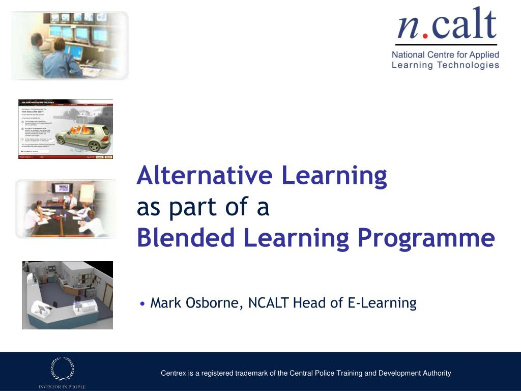 alternative learning as part of a blended learning programme l.
