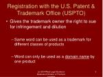 registration with the u s patent trademark office uspto