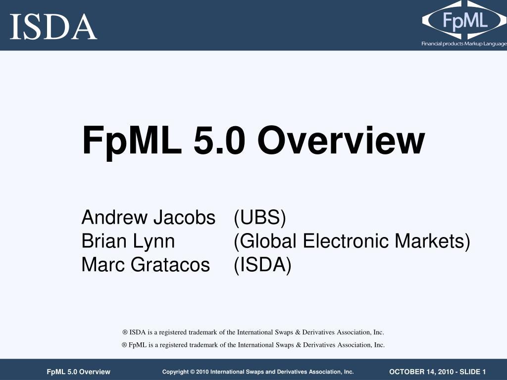 fpml 5 0 overview l.