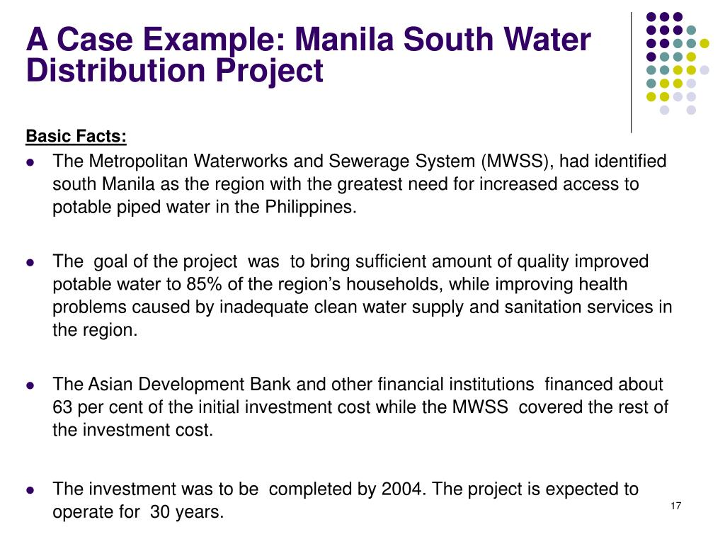 A Case Example: Manila South Water Distribution Project