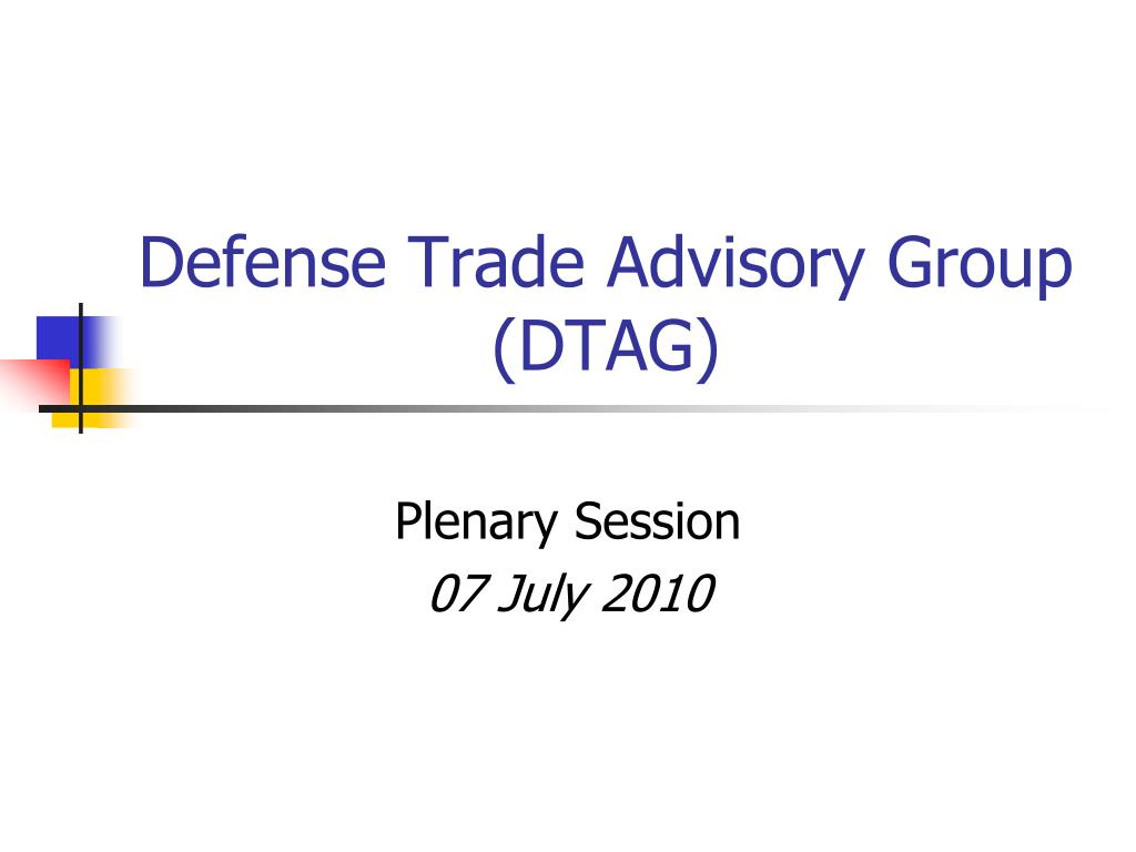 defense trade advisory group dtag l.