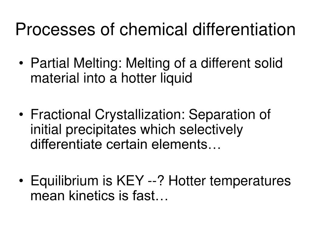 Processes of chemical differentiation