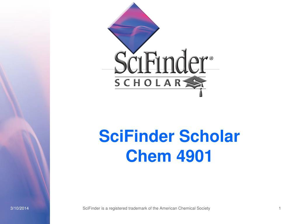 scifinder scholar chem 4901 l.