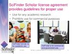 scifinder scholar license agreement provides guidelines for proper use