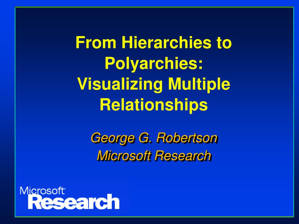from hierarchies to polyarchies visualizing multiple relationships l.