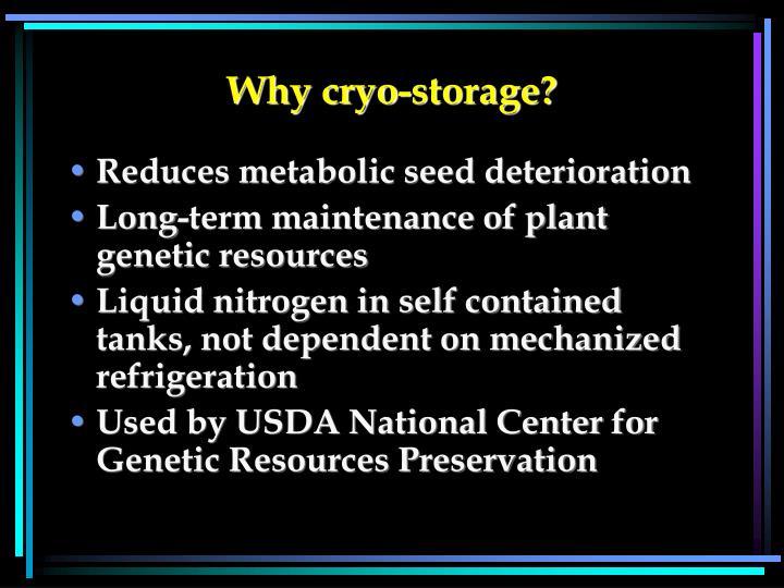 Why cryo storage