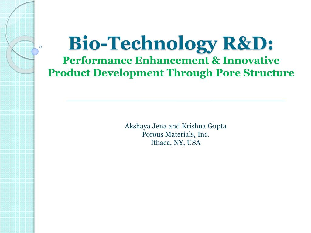 bio technology r d performance enhancement innovative product development through pore structure l.