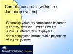 compliance areas within the jamaican system