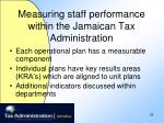 measuring staff performance within the jamaican tax administration