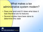 what makes a tax administrative system modern