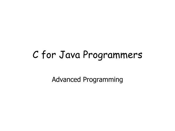 c for java programmers n.