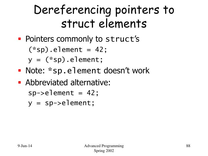 Dereferencing pointers to struct elements
