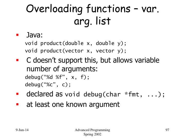 Overloading functions – var. arg. list