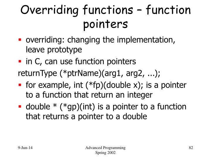 Overriding functions – function pointers