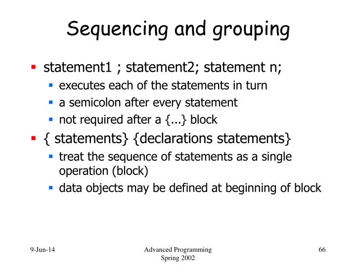 Sequencing and grouping