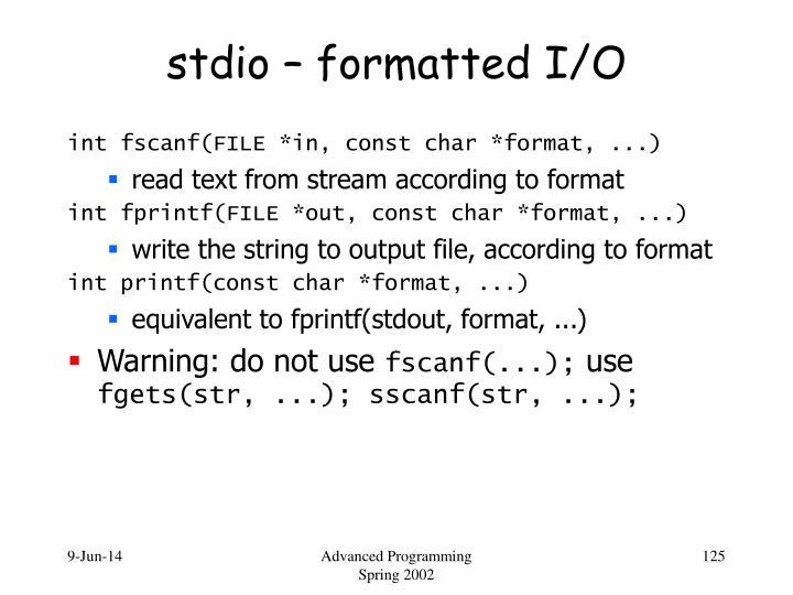 stdio – formatted I/O