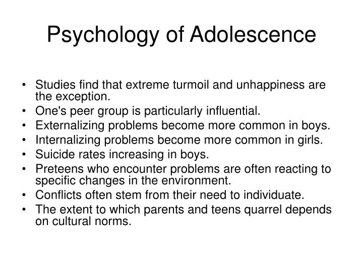 phycology adolesence essay An adolescent essay is an essay that discusses about various issues regarding adolescents an adolescent essay should be written by keeping in consideration about who is going to read this essay.