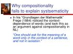 why compositionality fails to explain systsematicity