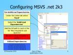 configuring msvs net 2k35