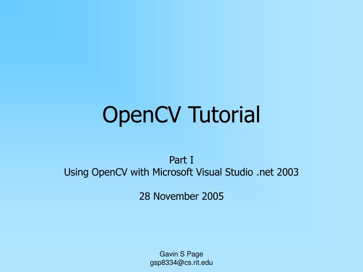 PPT - OpenCV Tutorial PowerPoint Presentation - ID:5889