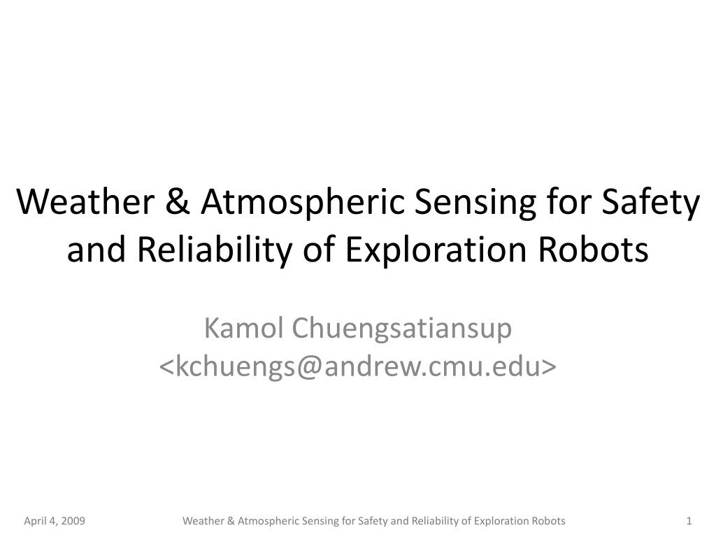 weather atmospheric sensing for safety and reliability of exploration robots l.