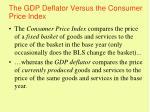 the gdp deflator versus the consumer price index28